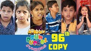 Fun Bucket JUNIORS | Episode 96 | Kids Funny Videos | Comedy Web Series | By Nagendra K | TeluguOne - TELUGUONE