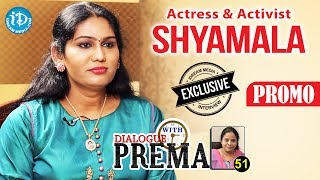 Actress Shyamala Exclusive Interview PROMO    Dialogue With Prema    CelebrationOfLife #51 - IDREAMMOVIES