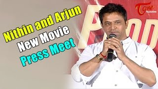 Nithin and Arjun New Movie Production 9 Press Meet - TELUGUONE