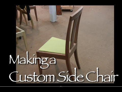 Custom Side Chair building process by Doucette and Wolfe Furniture Makers