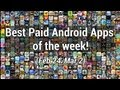 Best Paid Android Apps of the Week: February 24 – March 2