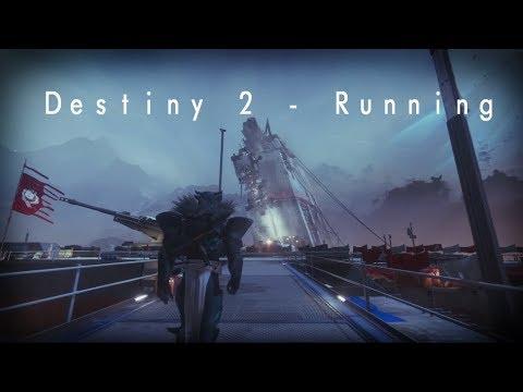 Destiny 2 - Running