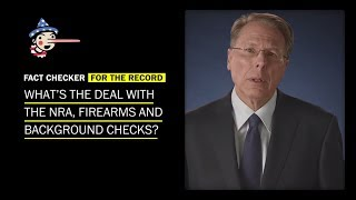 What's the deal with the NRA, firearms and background checks? - WASHINGTONPOST