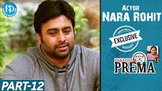Nara Rohit Exclusive Interview Part #12 || Dialogue With Prema || Celebration Of Life - IDREAMMOVIES