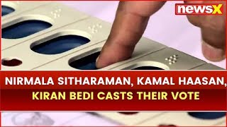 Lok Sabha Election 2019 Phase 2: Nirmala Sitharaman, Kamal Haasan, Kiran Bedi Casts Their Vote - NEWSXLIVE
