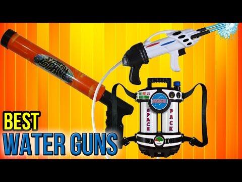 10 Best Water Guns 2017