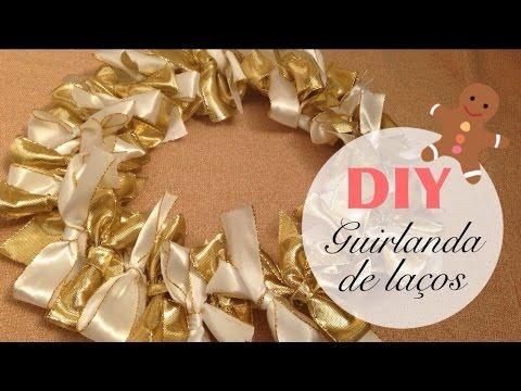 DIY: Guirlanda de laços | Natal