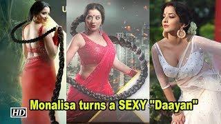 "Ex Bigg Boss Contestant Monalisa turns a SEXY ""Daayan"" - IANSINDIA"
