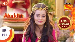 Aladdin - Ep 151 - Full Episode - 14th March, 2019 - SABTV