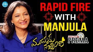 Rapid Fire With Manjula Ghattamaneni || Dialogue With Prema || Celebration Of Life - IDREAMMOVIES