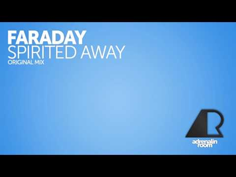 Faraday - Spirited Away (Original Mix)