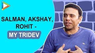 Don't Miss: Why Farhad Samji calls Salman Khan, Akshay Kumar & Rohit Shetty 'TRIDEV'? - HUNGAMA