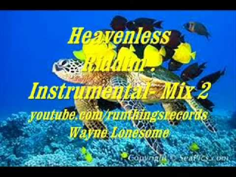 Heavenless Riddim Instrumental. 2.
