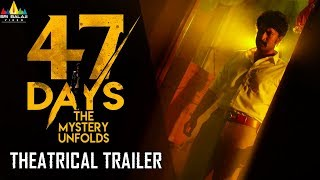 47 Days Theatrical Trailer | Latest Telugu Trailers | Satya Dev, Pooja Jhaveri | Sri Balaji Video - SRIBALAJIMOVIES