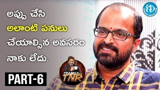 Writer Abburi Ravi Exclusive Interview Part #6 || Frankly With TNR || Talking Movies With iDream - IDREAMMOVIES