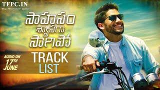 Sahasam Swasaga Sagipo Movie Songs | Track List | Naga Chaitanya | Manjima Mohan | TFPC - TFPC
