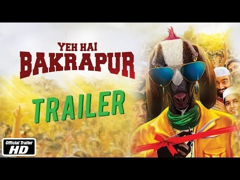 Yeh Hai Bakrapur - Official Trailer