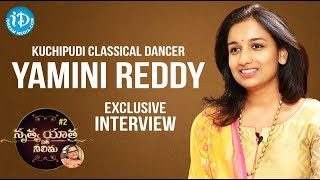 Kuchipudi Classical Dancer Yamini Reddy Full Interview || Nrithya Yathra With Neelima #2 - IDREAMMOVIES