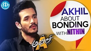 Akhil Akkineni About Bonding With Nithin || Talking Movies With iDream - IDREAMMOVIES