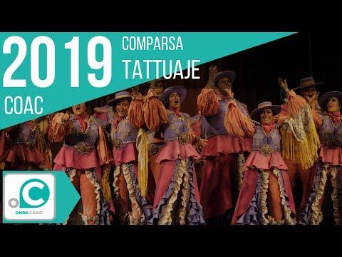 La agrupación Tattuaje llega al COAC 2019 en la modalidad de Comparsas. En años anteriores (2018) concursaron en el Teatro Falla como La inoportuna, consiguiendo una clasificación en el concurso de Cuartos de final.