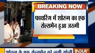 Delhi: Miscreants open fire at electronic showroom in Najafgarh, salesman injured - INDIATV