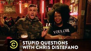 Yamaneika Saunders Doesn't Date Guys with Ponytails - Stupid Questions with Chris Distefano - COMEDYCENTRAL