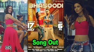 Hina Khan's 'Bhasoodi' Song Out - BOLLYWOODCOUNTRY