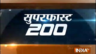 India TV News: Superfast 200   August 29, 2014   5 PM - INDIATV