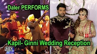 Kapil- Ginni Amritsar Wedding Reception | Daler Mehndi PERFORMS - IANSLIVE