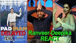Check how Deepika, Ranveer REACTED to 'PadMan' DELAY - BOLLYWOODCOUNTRY