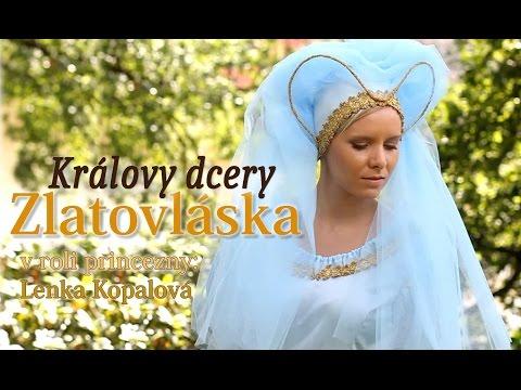 Pohádka o ZLATOVLÁSCE - Královy dcery na louce