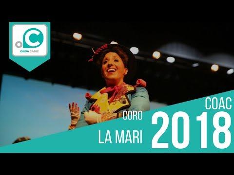 La agrupación La Mari llega al COAC 2018 en la modalidad de Coros. En años anteriores (2017) concursaron en el Teatro Falla como Las atrevidas, consiguiendo una clasificación en el concurso de Preliminares.