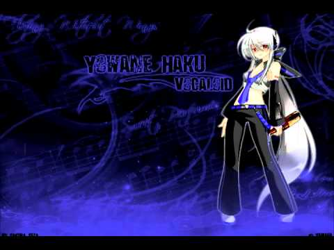 [Voyakiloid] Haku Yowane ~ I = Fantasy