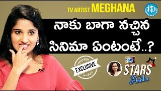 TV Artist Meghana Exclusive Interview || Soap Stars With Anitha - IDREAMMOVIES