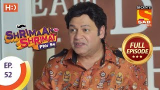 Shrimaan Shrimati Phir Se - Ep 52 - Full Episode - 23rd May, 2018 - SABTV