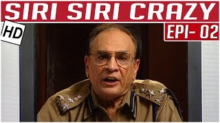 Siri Siri Crazy | Tamil Comedy Serial | Crazy Mohan | Episode 2 | Kalaignar TV