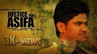 JUSTICE FOR ASIFA || TELUGU SHORT FILM || 2018 || KARTHIK ROY || UNIVERSAL TEAM || - YOUTUBE