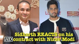 Sidharth REACTS on his contract with Nirav Modi | PNB SCAM - IANSINDIA