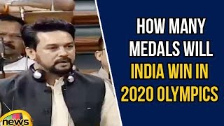 Anurag Thakur Questions That How Many Medals Will India Win In 2020 Olympics | Mango News - MANGONEWS