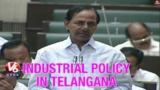 Telangana CM KCR - Industrial policy in Telangana state - V6NEWSTELUGU