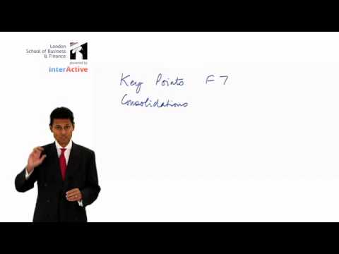 ACCA F7: Financial Reporting, Key Facts regarding Consolidations