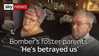 Bomber's foster parents: 'He's betrayed us' - SKYNEWS