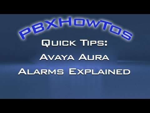 Quick Tips - Alarms Explained - Avaya PBX's