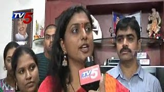 Fight On Women's Issues | Would Not Be Compromise | Roja : TV5 News - TV5NEWSCHANNEL