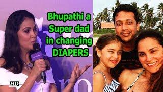 Mahesh Bhupathi is a Super dad in changing DIAPERS: Lara Dutta - IANSLIVE
