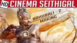 Making of Bahuballi 2 Climax | Cinema Seithigal | Kalaignar TV | 19/06/2016