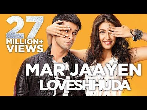 Mar Jaayen - Loveshhuda | Latest Bollywood Song I Girish, Navneet | Atif, Mithoon - عربي