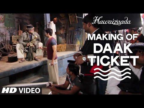 Hawaizaada - Making of 'Daak Ticket' Video Song