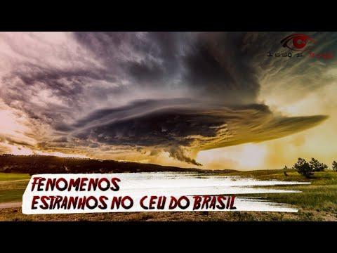 FENÔMENOS ESTRANHOS NO CÉU DO BRASIL E NO MUNDO