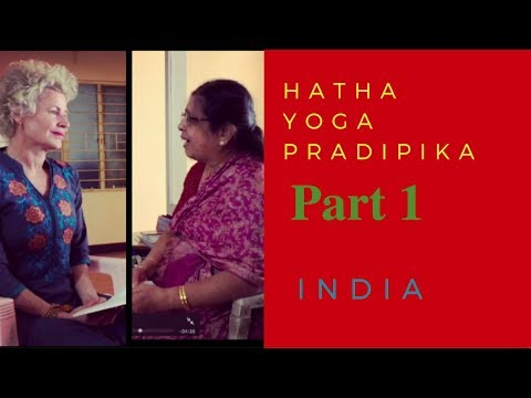 Hatha Yoga Pradipika - Chapter 2 Verses 1-10 - with Dr. M.A. Jayashree